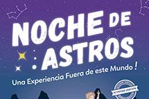 Noche de Astros: una experiencia fuera de este mundo