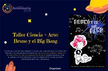 Taller Ciencia + Arte: Bruno y el Big Bang