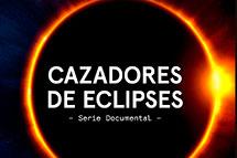 Preestreno Serie de Hijos de las estrellas. Cazadores de eclipses