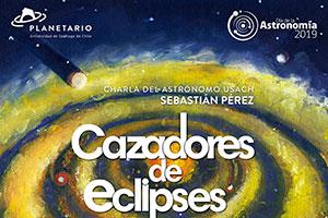 """Charla: """"Cazadores de Eclipses"""""""